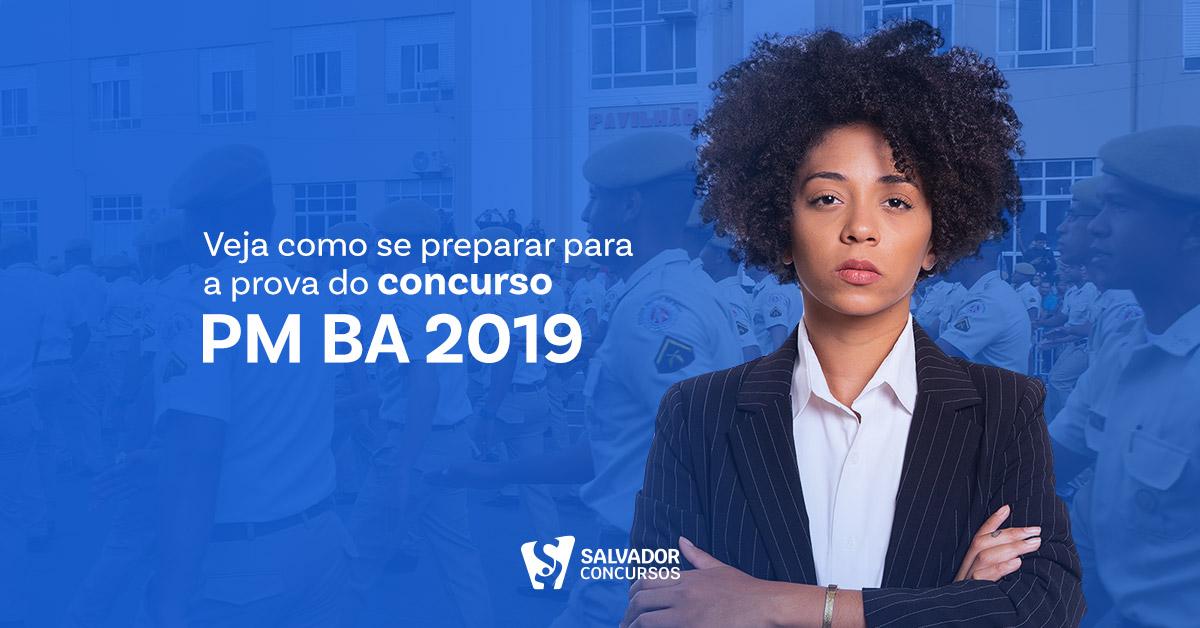 Veja como se preparar para a prova do concurso PM BA 2019